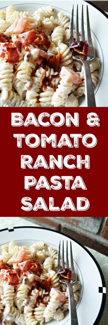 Easy Bacon and Tomato Ranch Pasta Salad