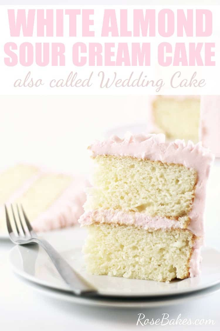 white sour cream wedding cake recipe white almond sour cake recipe 27323