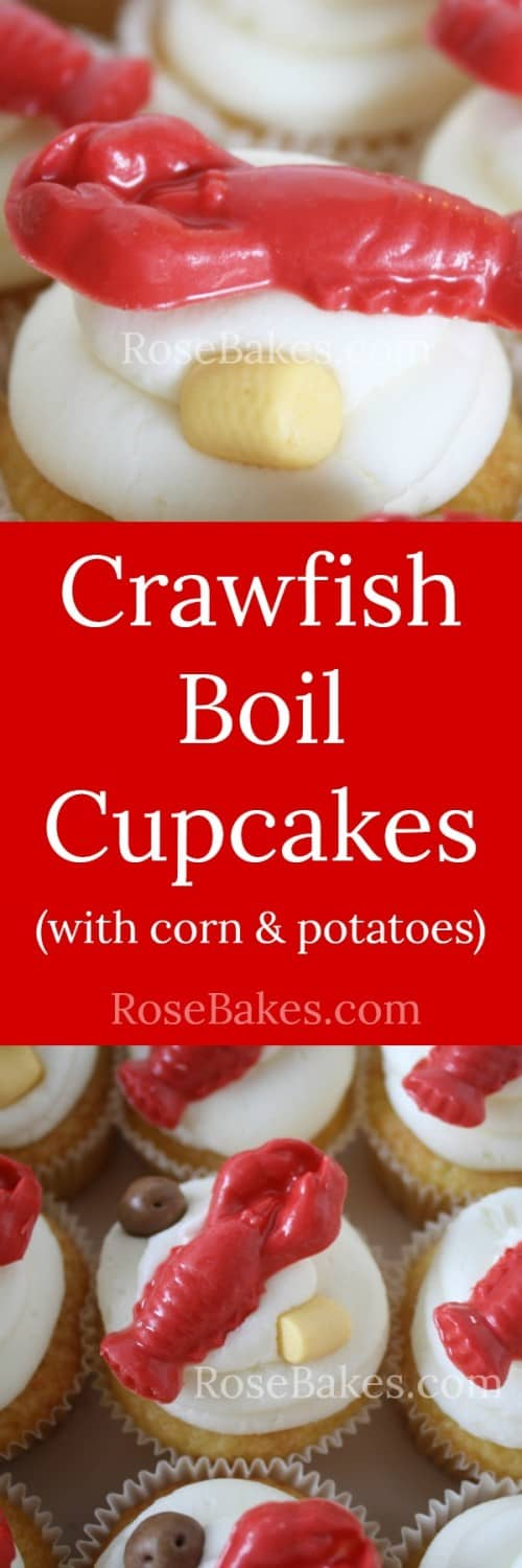 Crawfish Boil Cupcakes with Corn & Potatoes RoseBakes