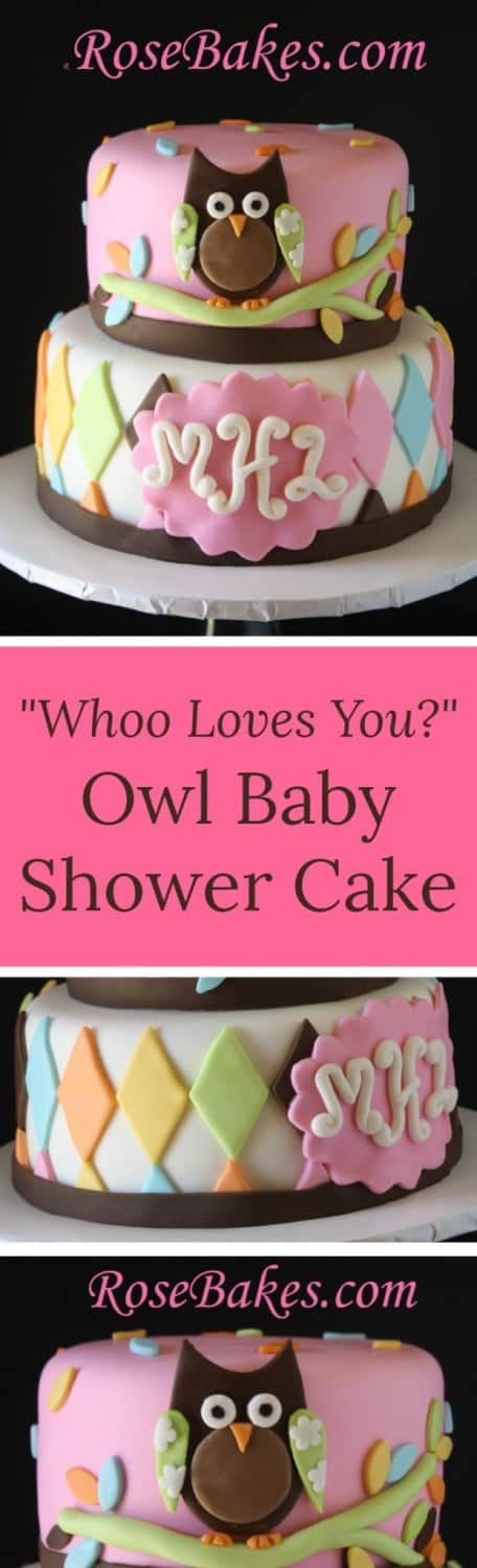 Whoo Loves You Owl Baby Shower Cake RoseBakes