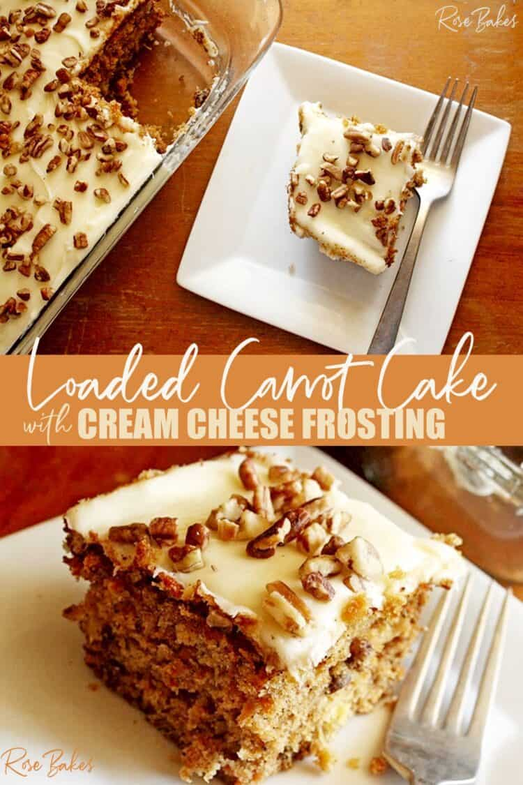 Loaded Carrot Cake on a white plate with pin text