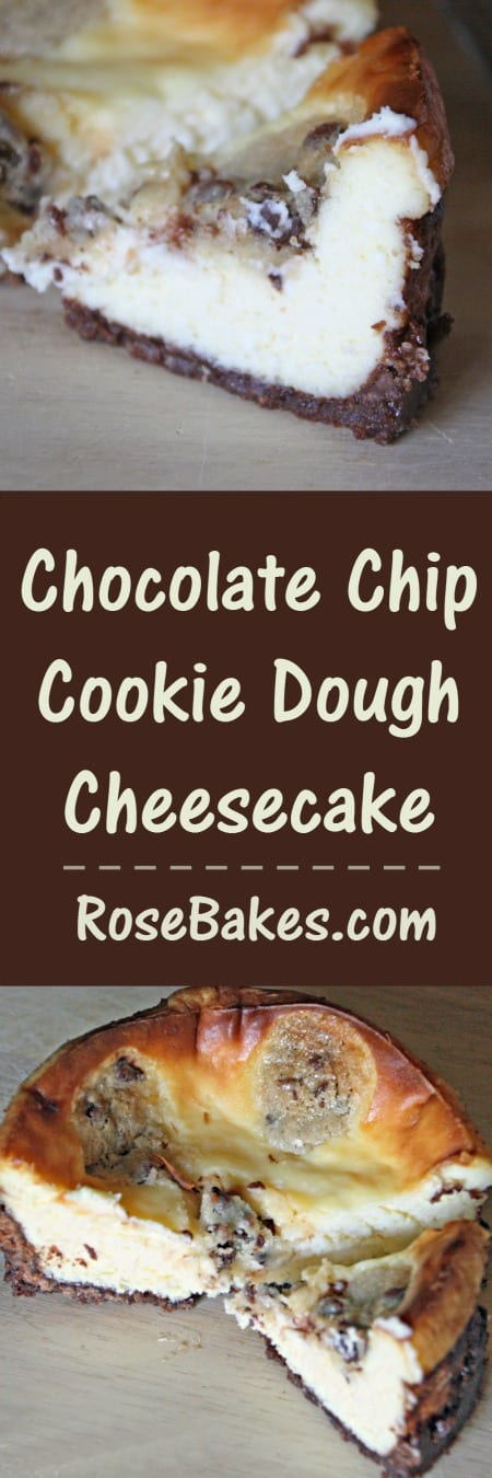 Chocolate Chip Cookie Dough Cheesecake RoseBakes