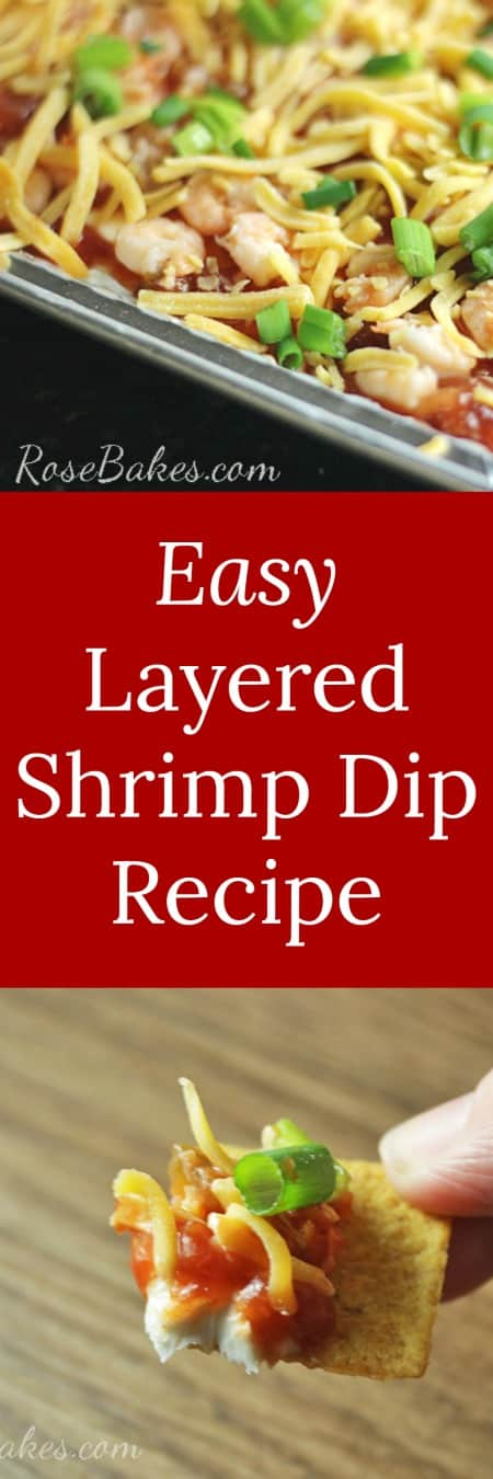 Easy Layered Shrimp Dip Recipe RoseBakes It only takes 10 minutes & it's ready to eat