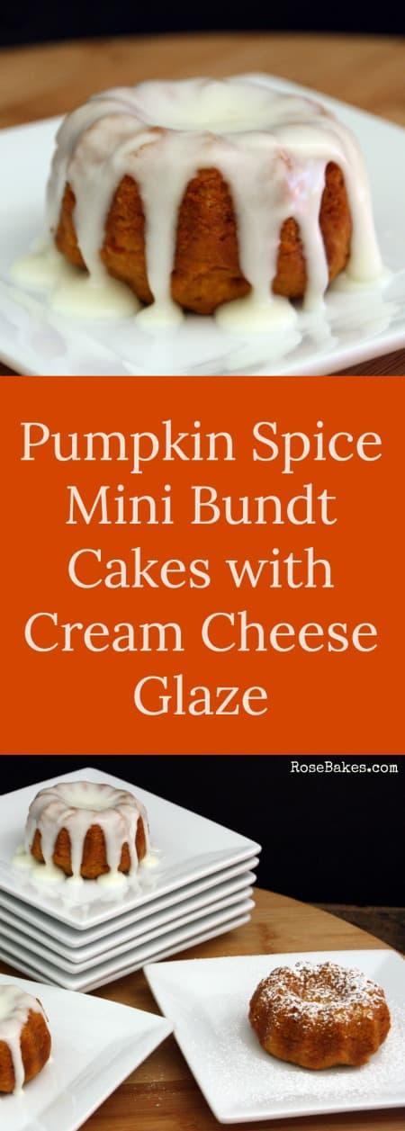 Pumpkin Spice Mini Bundt Cakes with Cream Cheese Glaze RoseBakes