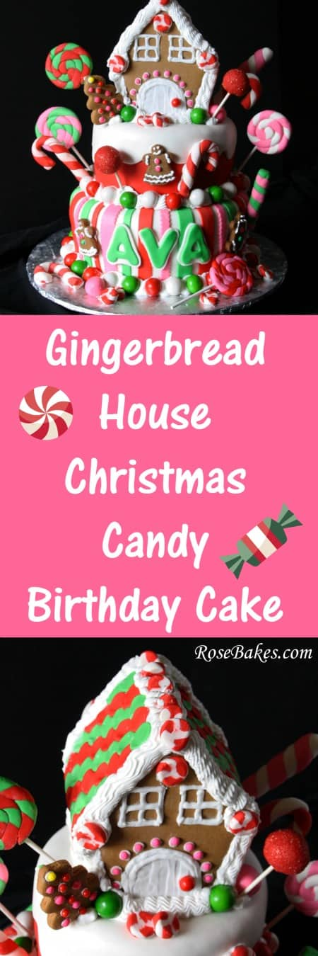 Gingerbread House Christmas Candy Birthday Cake RoseBakes