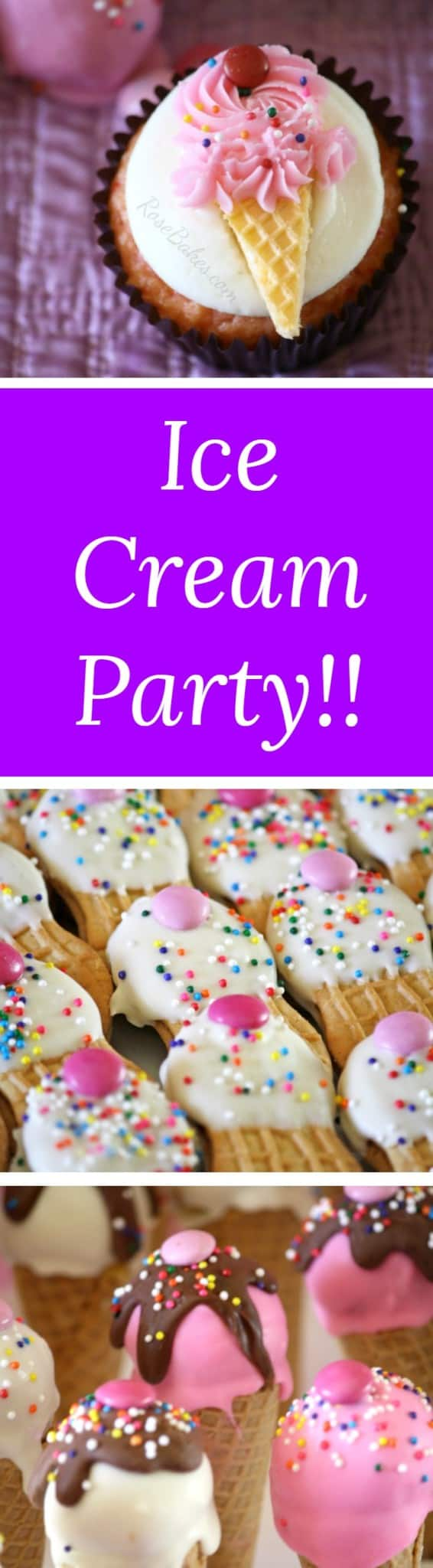 Ice Cream Party Treats | RoseBakes.com