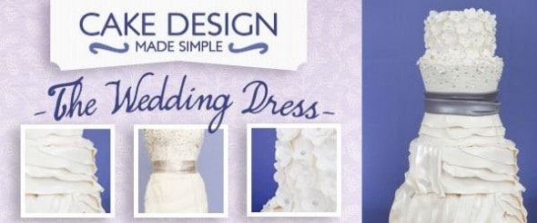 Click HERE to check out this class! Cake Design Made Simple The Wedding Dress