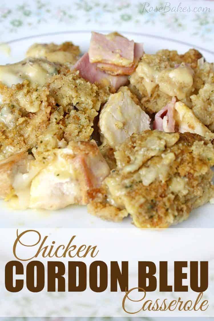 Chicken Cordon Bleu Casserole by Rose Bakes