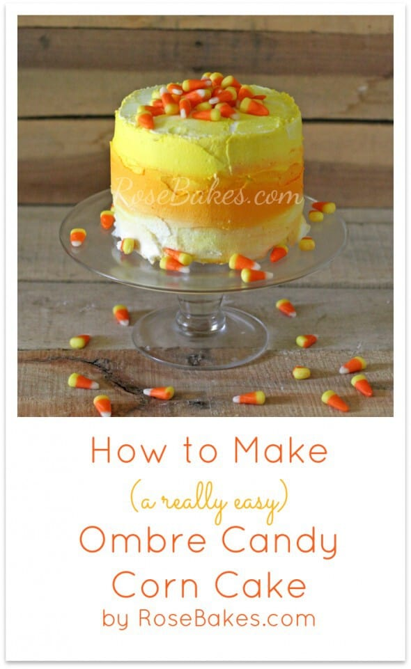 How to Make an Easy Ombre Candy Corn Cake Pinterest