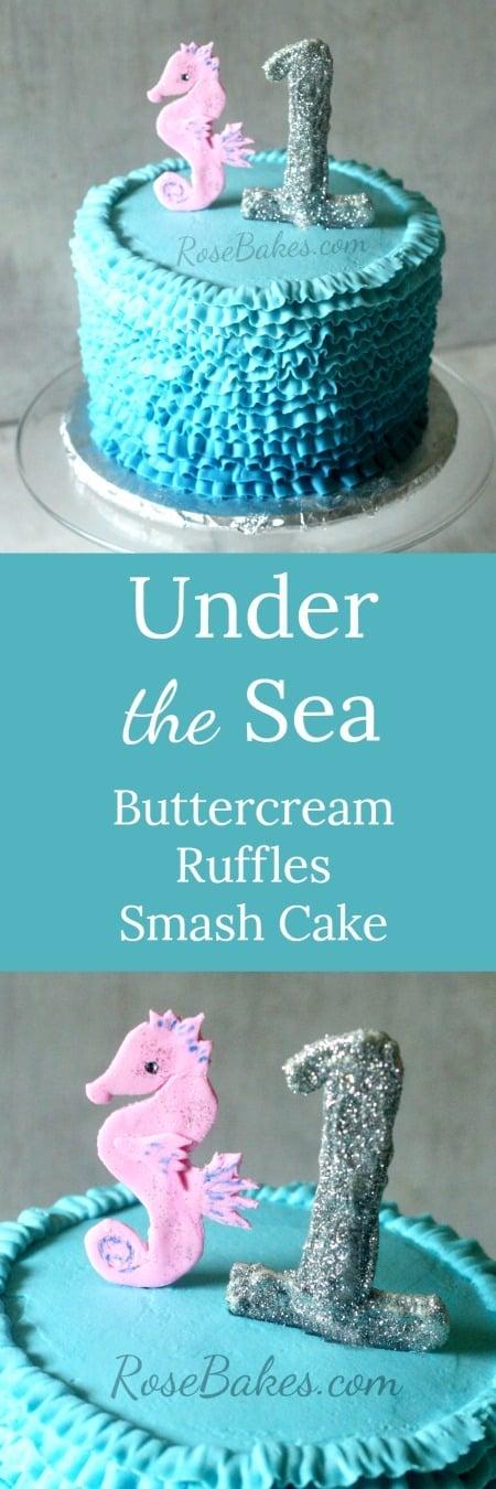 Under the Sea Buttercream Ruffles Smash Cake | RoseBakes.com