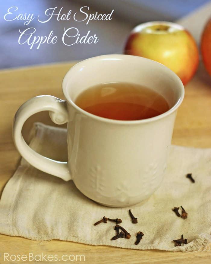 Easy Hot Spiced Apple Cider Recipe