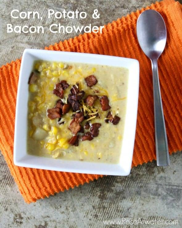 Corn, Potato & Bacon Chowder - Rose Bakes