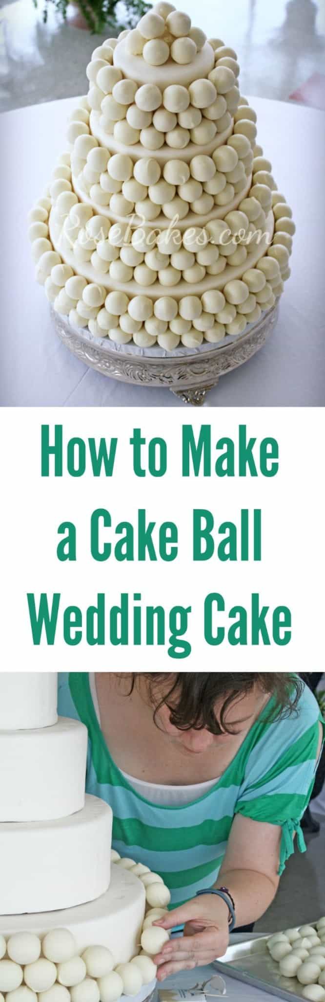 How to Make a Cake Ball Wedding Cake by Rose Bakes