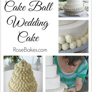How to Make a Cake Ball Wedding Cake