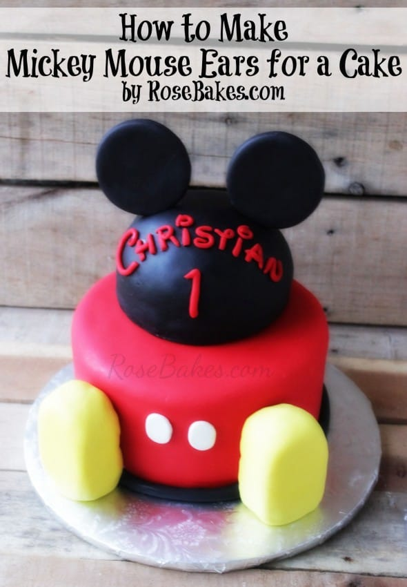 How To Make Mickey Mouse Ears For A Cake