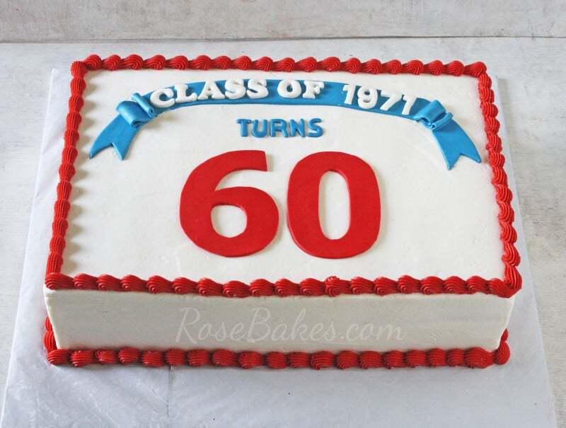Cake Design For Class Reunion : Class Reunion Cake - Rose Bakes