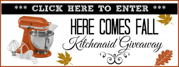 Click HERE to Enter Kitchenaid Giveaway