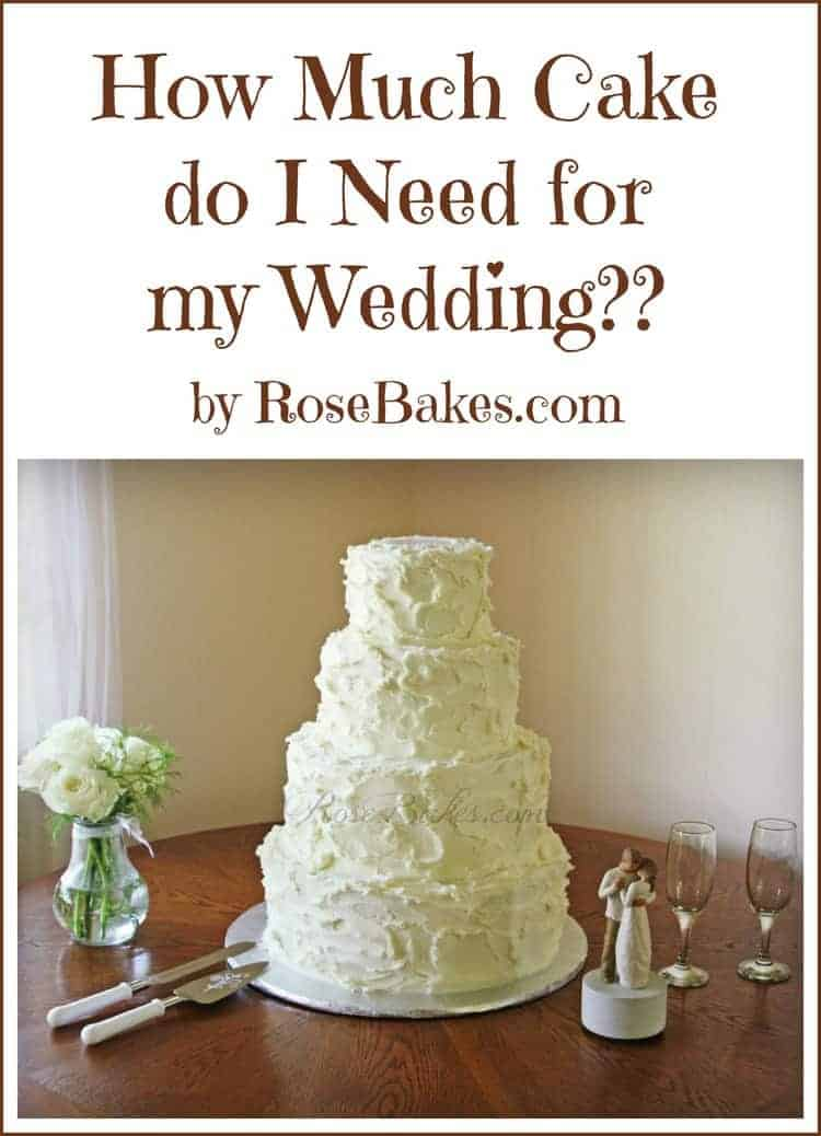 wedding cake how much how much cake do i need for my wedding bakes 22847