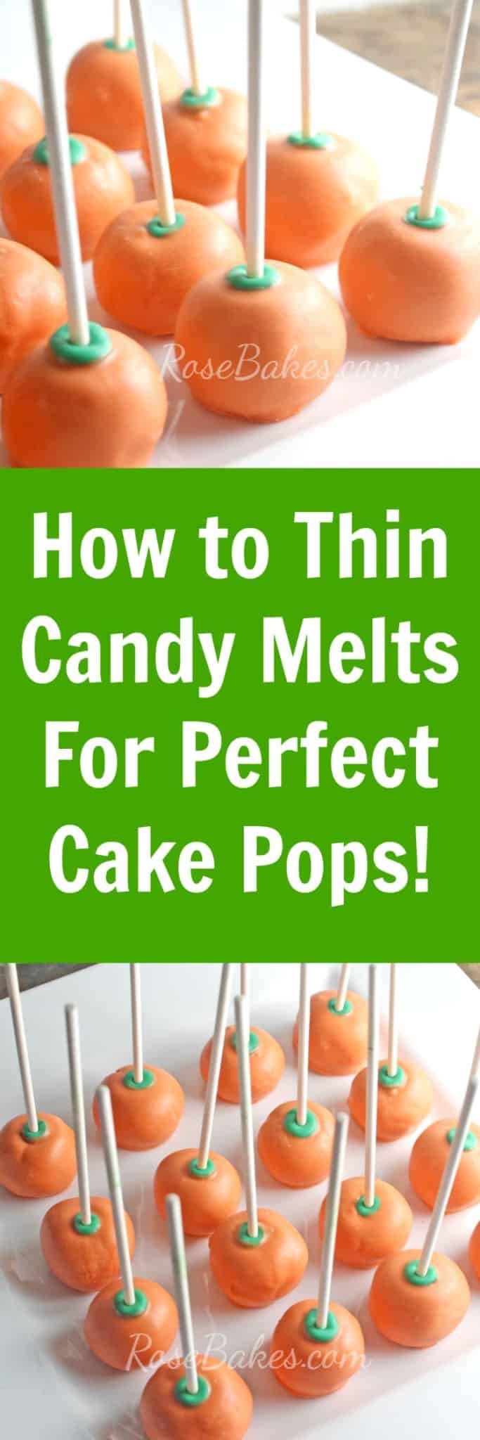 How To Thin Chocolate Melts For Cake Pops