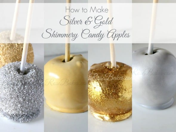 How To Make Silver amp Gold Shimmery Candy Apples Rose Bakes