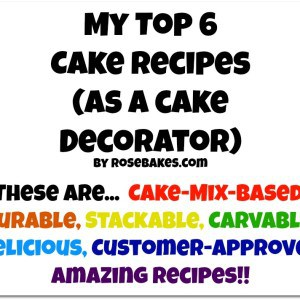 My Top 6 Favorite Cake Recipes Cake Decorating