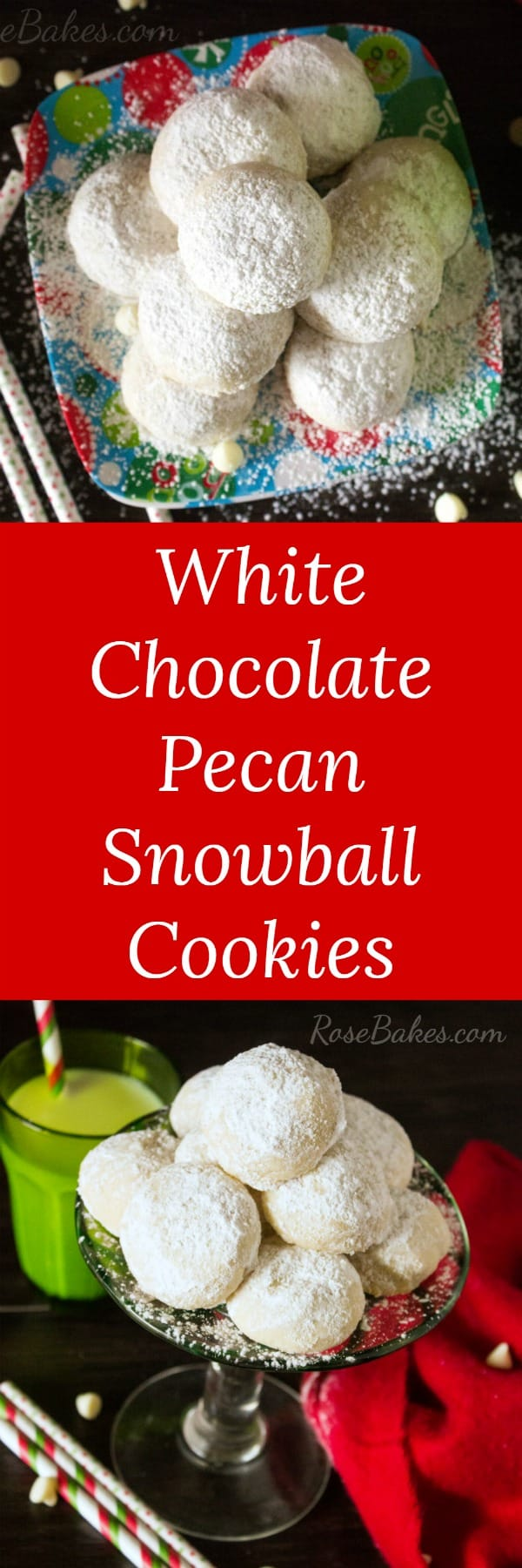 White Chocolate Pecan Snowball Cookies by RoseBakes