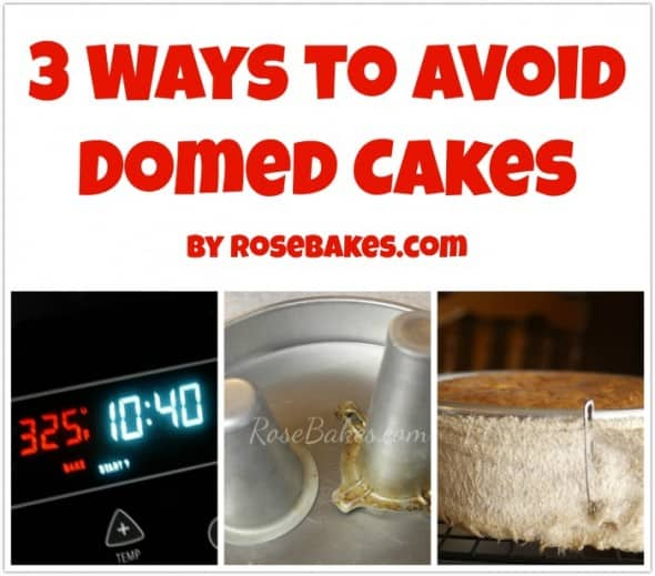 3 Ways To Avoid Domed Cakes