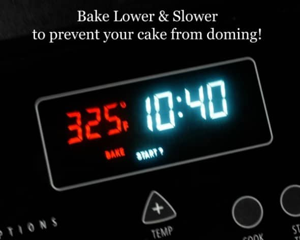 Bake Lower & Slower to Prevent Cake Domes