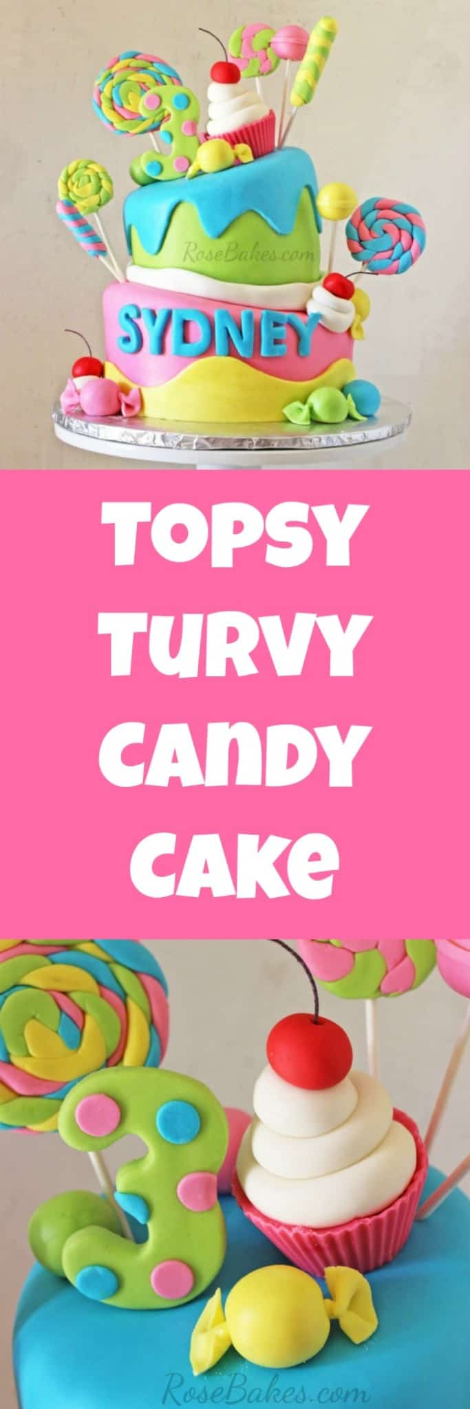 Topsy Turvy Candy Cake by RoseBakes