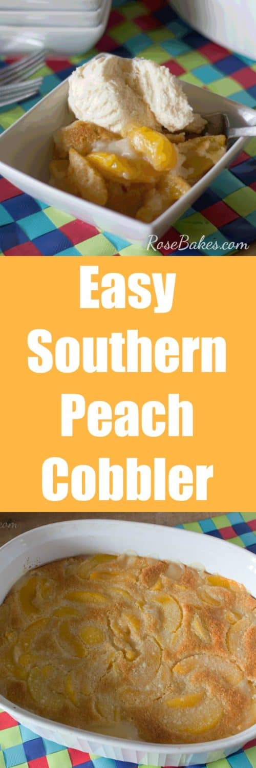 Easy Southern Peach Cobbler by RoseBakes