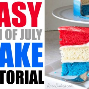 Easy 4th of July Cake Tutorial