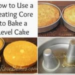 How to Use a Heating Core to Bake a Level Cake
