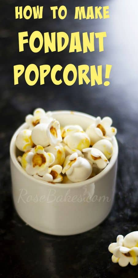 Click over to Rose Bakes for How to Make Fondant Popcorn Tutorial