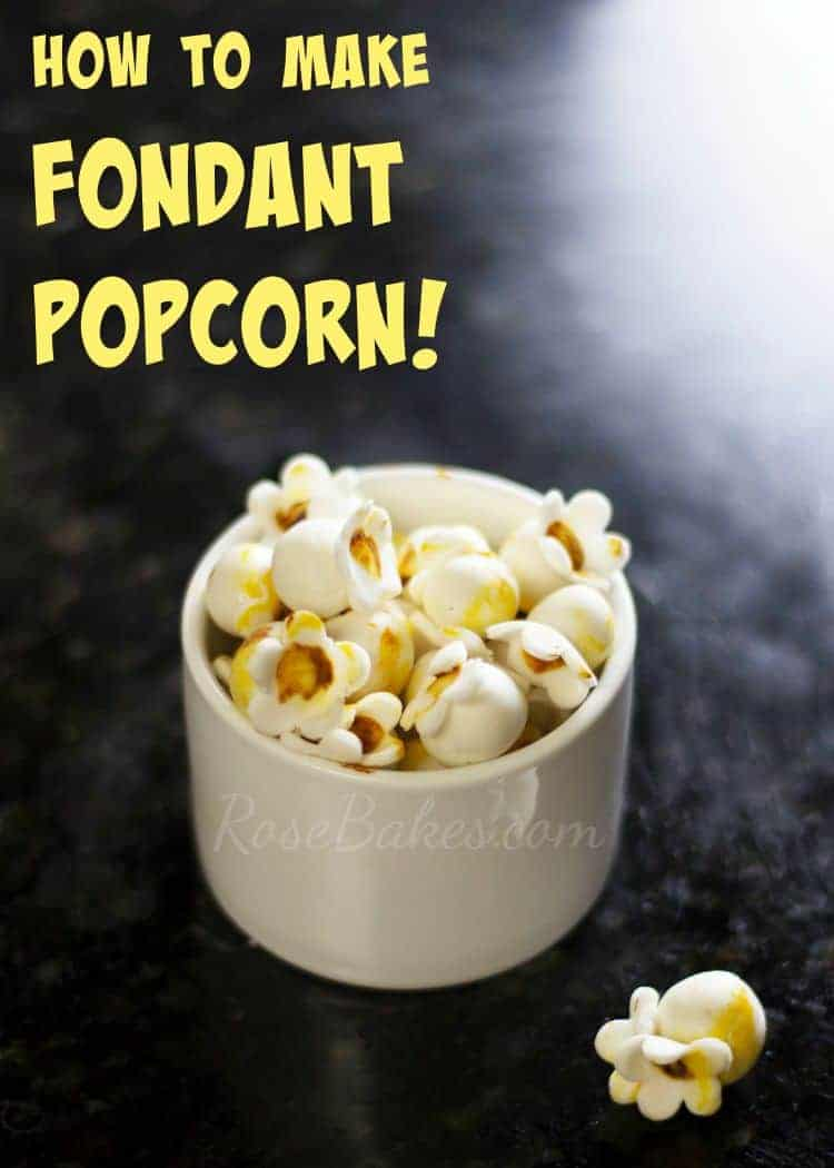 How to Make Fondant Popcorn Tutorial