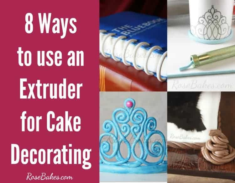 8 Ways to Use an Extruder for Cake Decorating