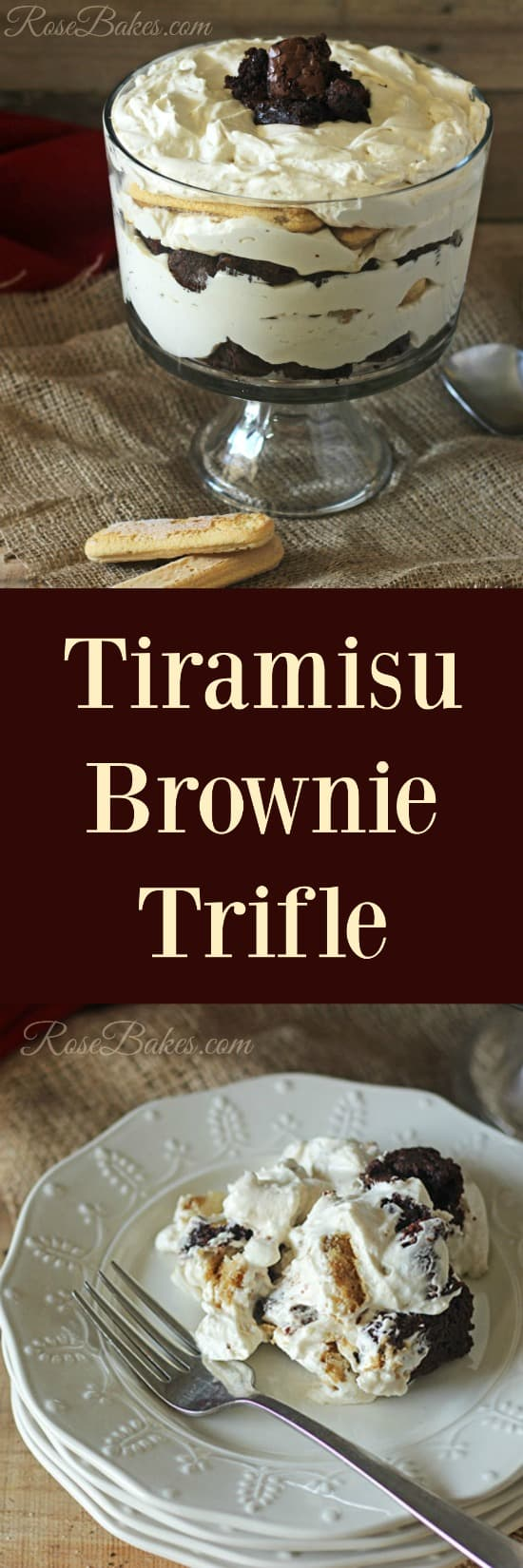 Tiramisu Brownie Trifle Layers of Brownie, Whipped Cream Cheese Filling & Coffee-soaked Lady Fingers by RoseBakes.com