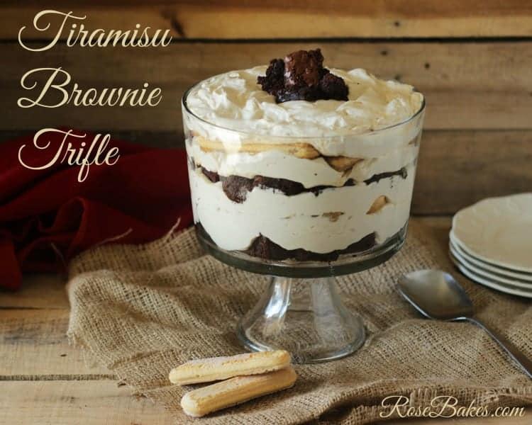 Tiramisu Brownie Trifle Rose Bakes