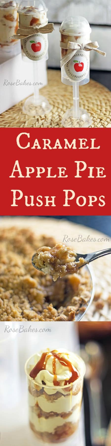Caramel Apple Pie Push Pops RoseBakes.com. Click over for the recipe & free printable!