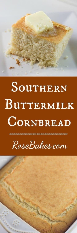 Southern Buttermilk Cornbread Recipe RoseBakes.com