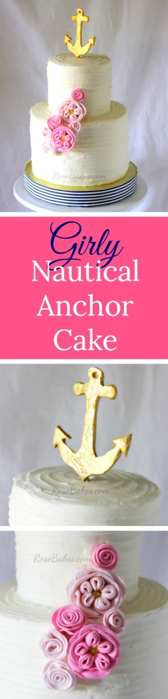 Girly Nautical Anchor Cake RoseBakes