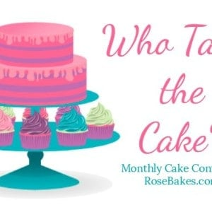 December Who Takes the Cake? Contest | Voting is OPEN!