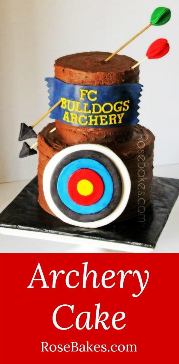 Archery Cake Rose Bakes