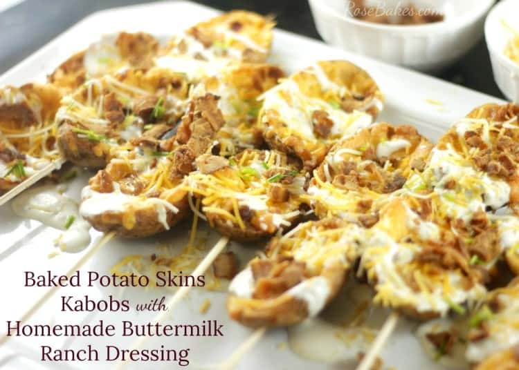 Baked Potato Skins Kabobs with Homemade Buttermilk Ranch Dressing