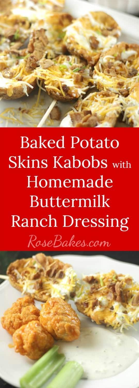 Baked Potato Skins Kabobs with Homemade Buttermilk Ranch Dressing RoseBakes