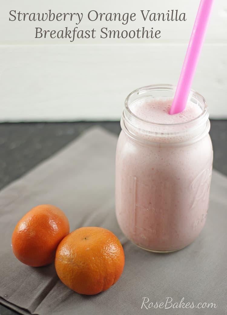 Strawberry Orange Vanilla Breakfast Smoothie