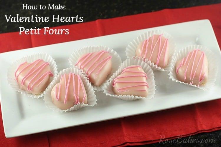 Valentines Petit Fours RoseBakes2