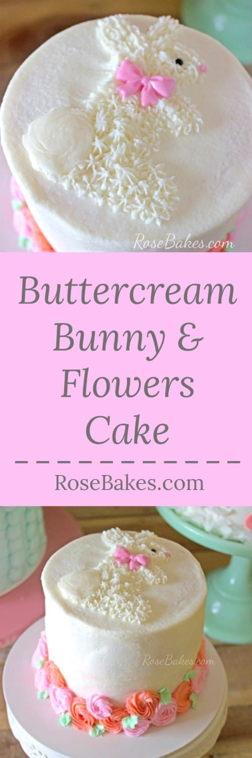 Buttercream Bunny & Flowers Cake by RoseBakes.com