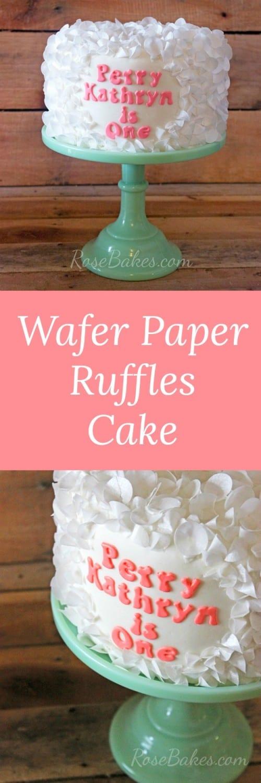 Wafer Paper Ruffles Cake by RoseBakes.com