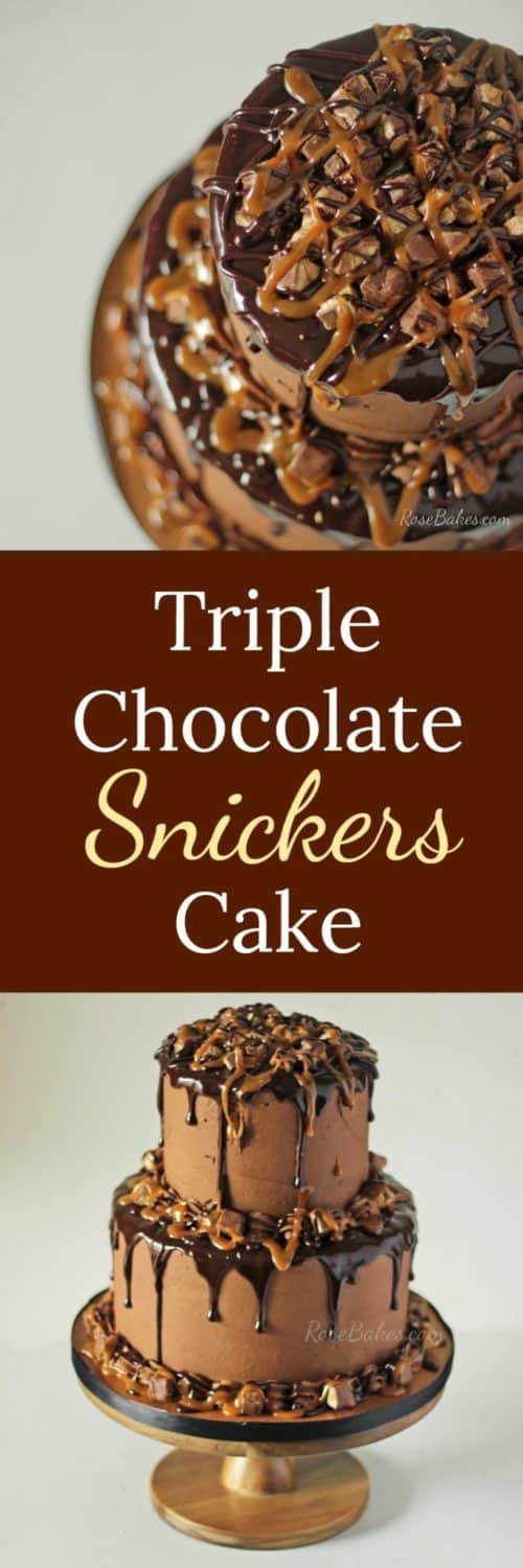Triple Chocolate Snickers Cake with Gararmel & Ganache by RoseBakes.com