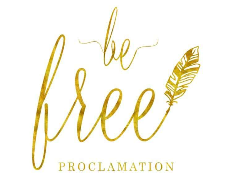 be-free-proclamation 750
